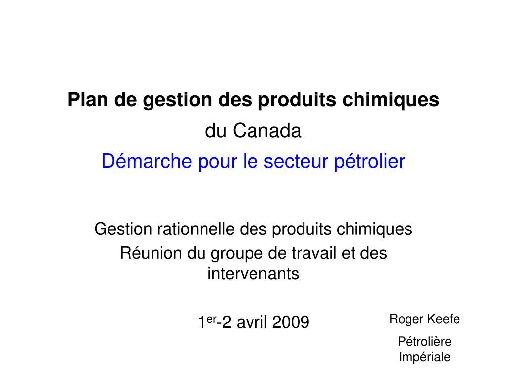 plan de gestion des produits chimiques du canada d marche pour le secteur p trolier l.