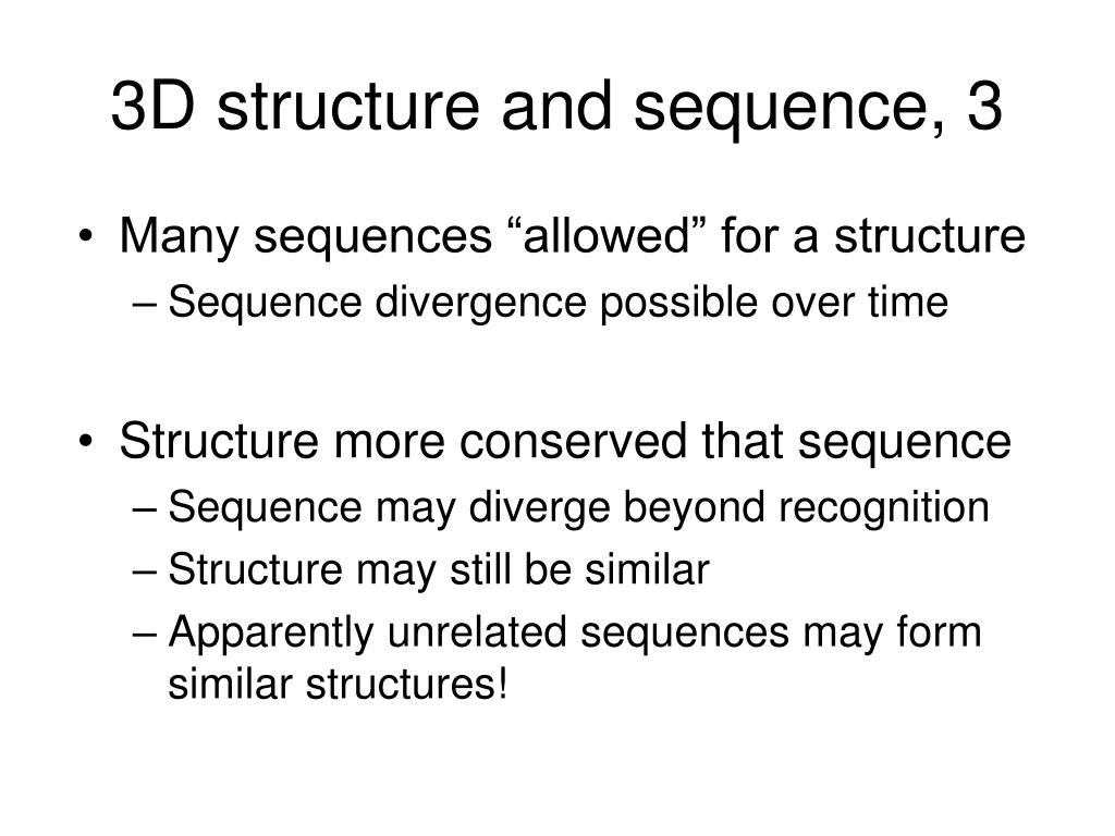 3D structure and sequence, 3