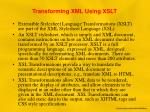 transforming xml using xslt