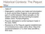 historical contexts the pequot war