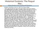 historical contexts the pequot war william bradford from of plymouth plantation
