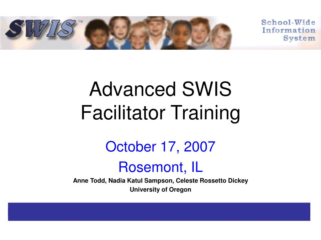 advanced swis facilitator training l.