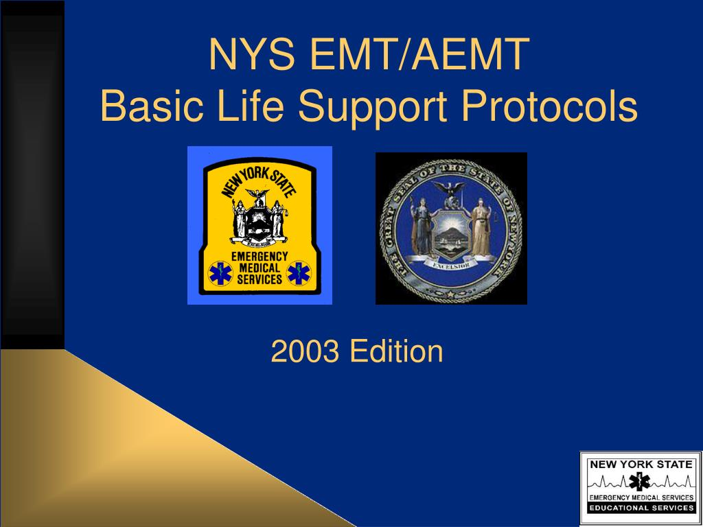 nys emt aemt basic life support protocols l.