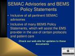 semac advisories and bems policy statements