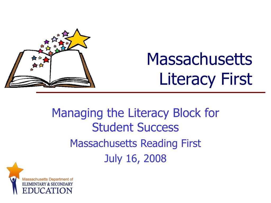 massachusetts literacy first l.