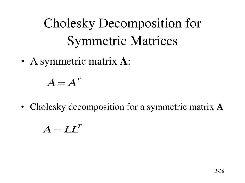 Cholesky Decomposition for Symmetric Matrices