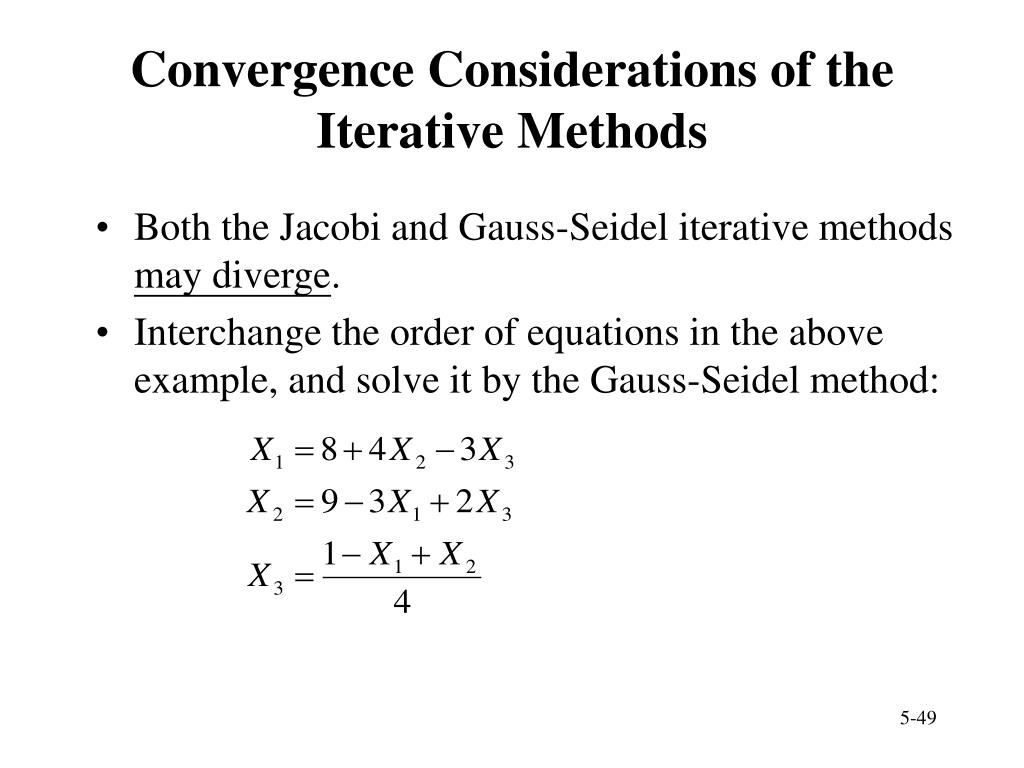 Convergence Considerations of the Iterative Methods