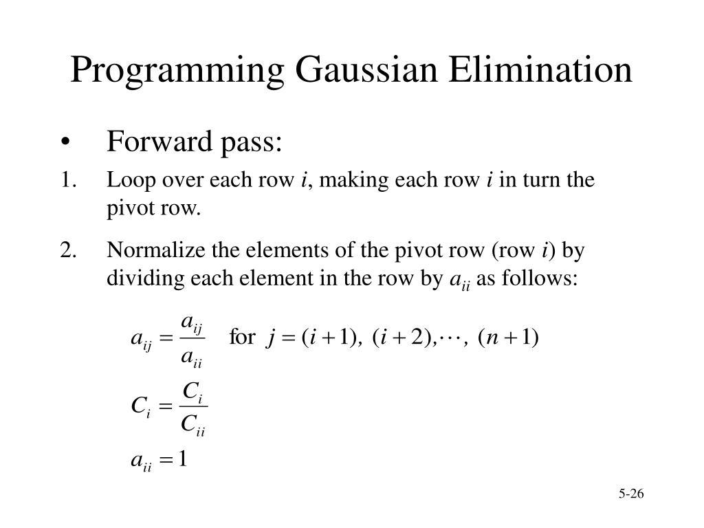 Programming Gaussian Elimination
