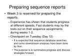 preparing sequence reports