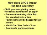 how does cpoe impact the unit secretary