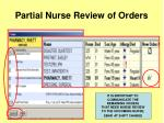 partial nurse review of orders