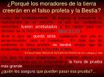 porqu los moradores de la tierra creer n en el falso profeta y la bestia14