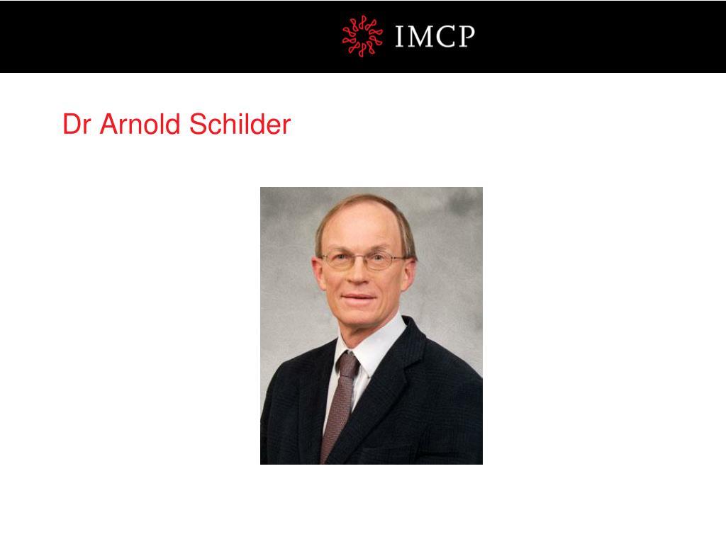 Dr Arnold Schilder