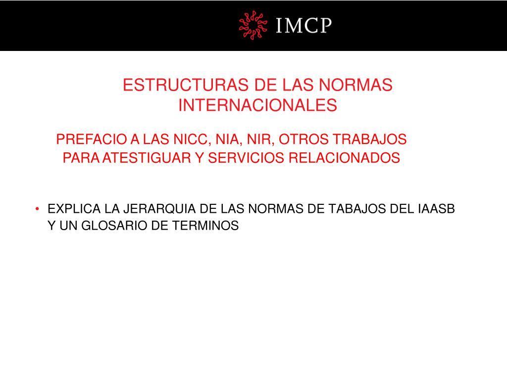 ESTRUCTURAS DE LAS NORMAS INTERNACIONALES