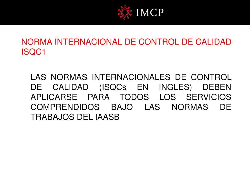 NORMA INTERNACIONAL DE CONTROL DE CALIDAD ISQC1