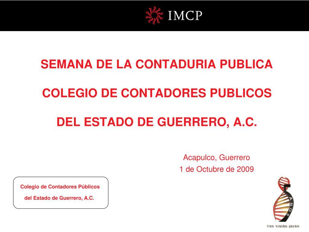 semana de la contaduria publica colegio de contadores publicos del estado de guerrero a c l.