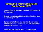 introduction what is interpersonal psychotherapy ipt