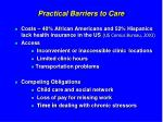 practical barriers to care