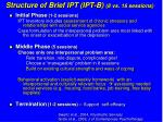 structure of brief ipt ipt b 8 vs 16 sessions