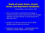 study of acute stress chronic stress and depressive symptoms grote bledsoe larkin brown 2007