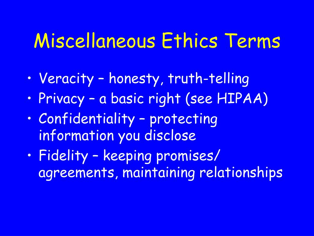 Miscellaneous Ethics Terms