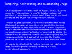 tampering adulterating and misbranding drugs34