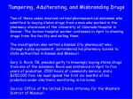 tampering adulterating and misbranding drugs35
