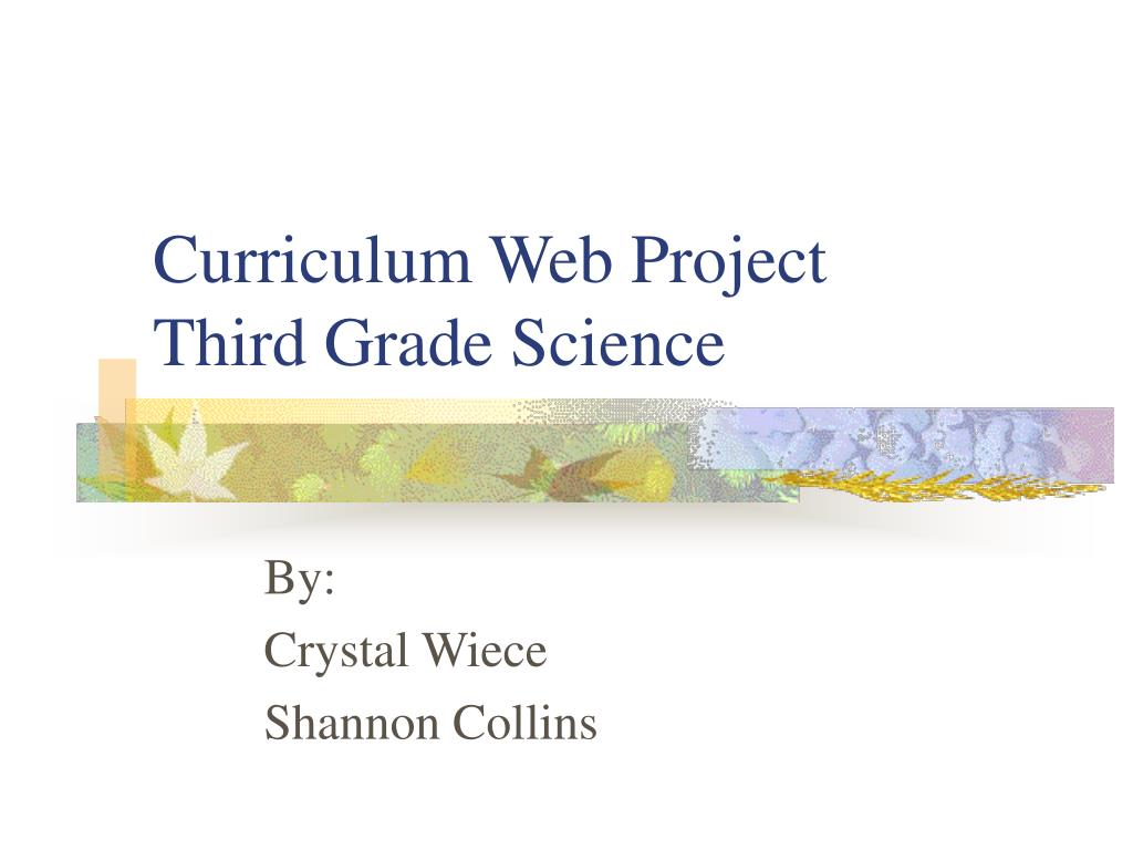 curriculum web project third grade science l.