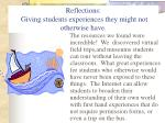 reflections giving students experiences they might not otherwise have