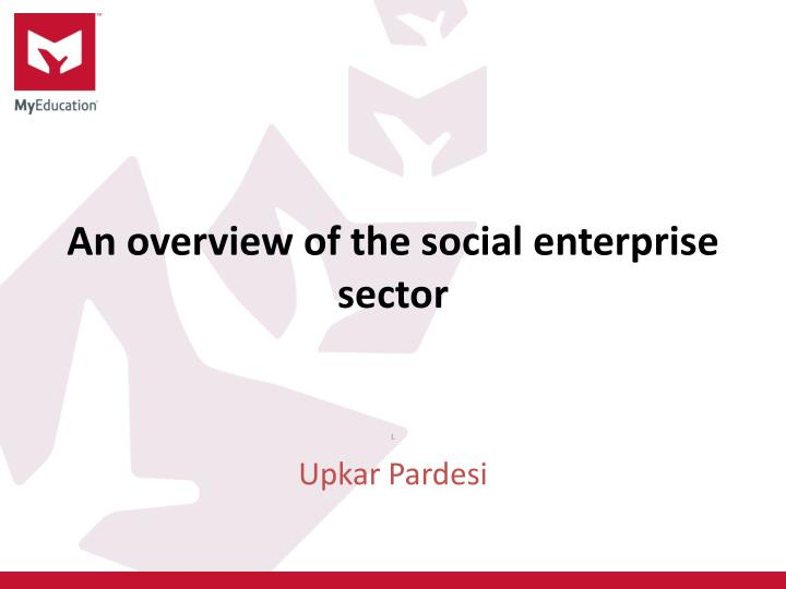 an overview of the social enterprise sector n.