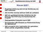 warum q2e