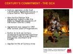 century s commitment the gca