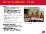 century s commitment the gca5