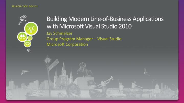 building modern line of business applications with microsoft visual studio 2010 n.