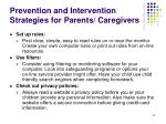 prevention and intervention strategies for parents caregivers