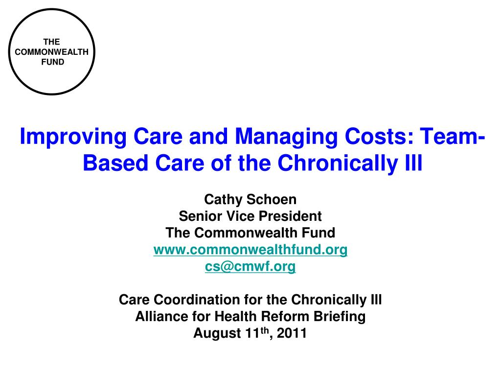 improving care and managing costs team based care of the chronically ill l.