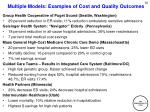 multiple models examples of cost and quality outcomes