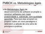 pmbok vs metodologias geis