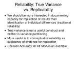 reliability true variance vs replicability
