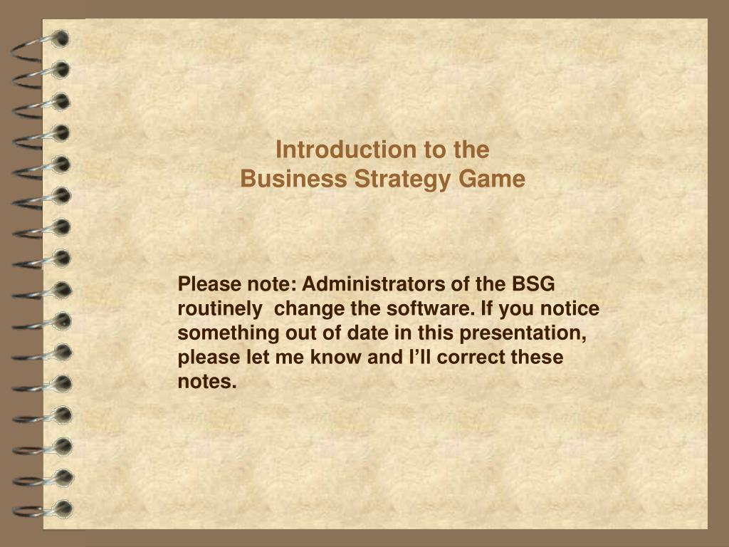 introduction to the business strategy game l.