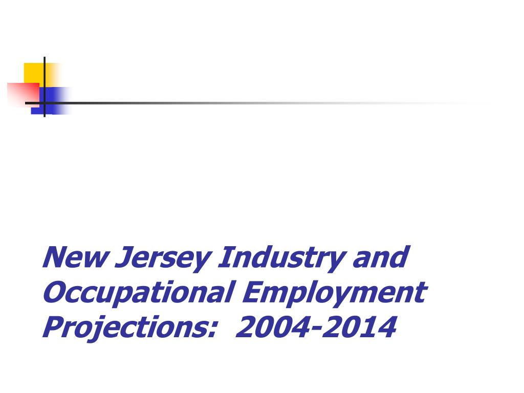 new jersey industry and occupational employment projections 2004 2014 l.