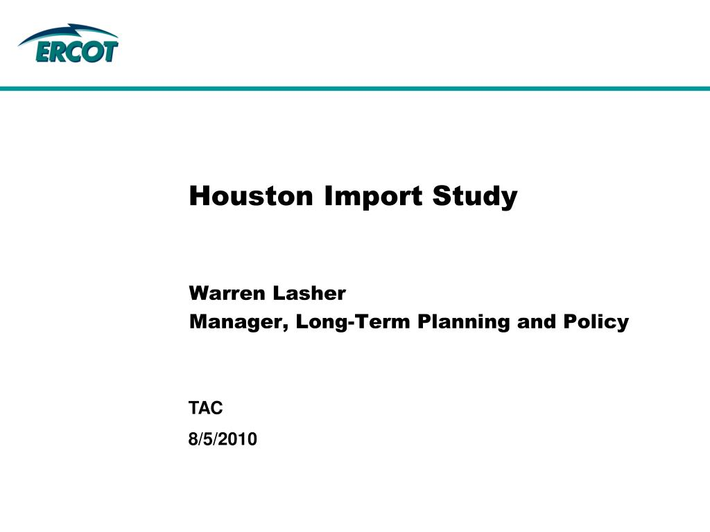 houston import study l.