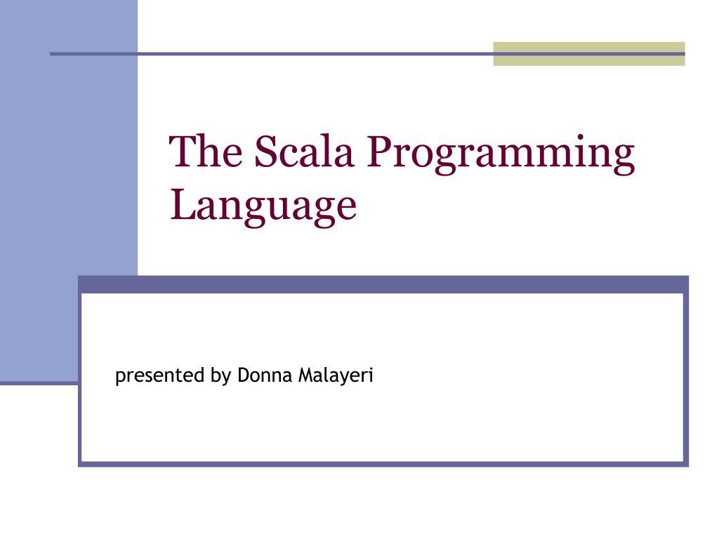 the scala programming language l.