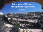 integration of resource management applications irma