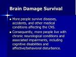 brain damage survival