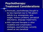 psychotherapy treatment considerations