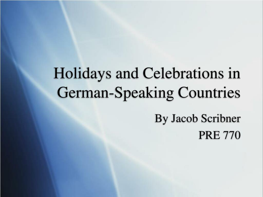 holidays and celebrations in german speaking countries l.