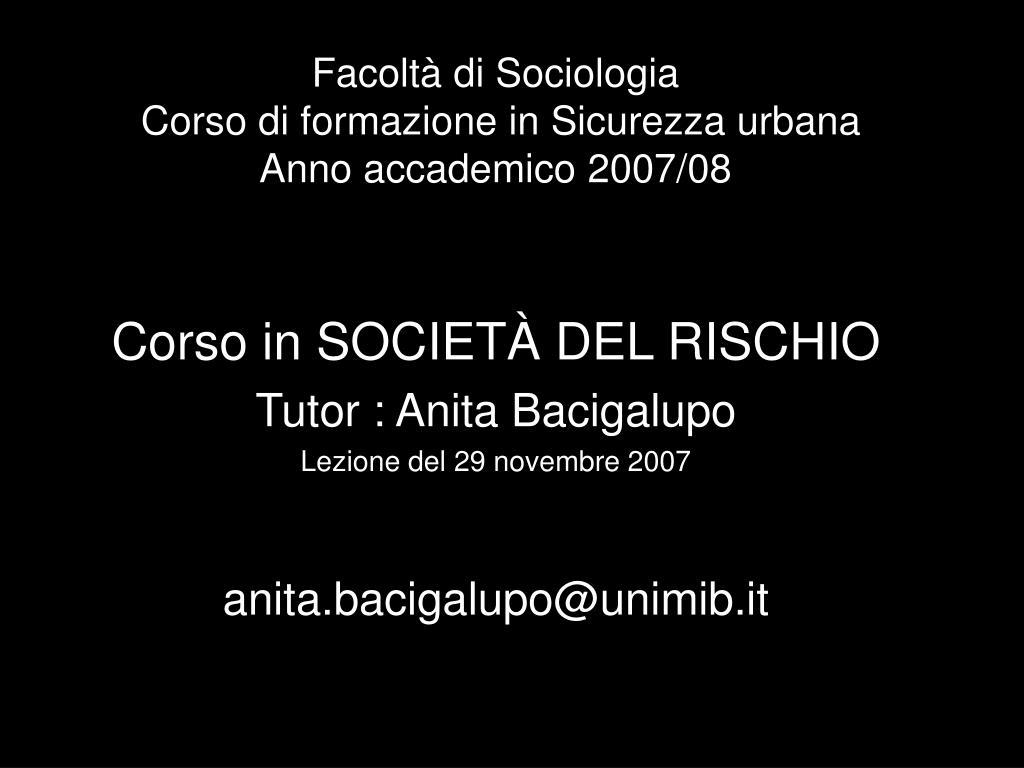 facolt di sociologia corso di formazione in sicurezza urbana anno accademico 2007 08 l.