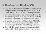 3 randomized blocks 3 3