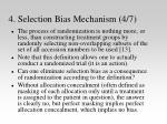 4 selection bias mechanism 4 7